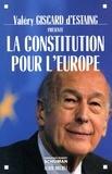 Valéry Giscard d'Estaing - La Constitution pour l'Europe.