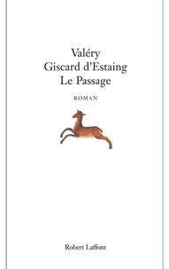 Valéry Giscard d'Estaing - LE PASSAGE.