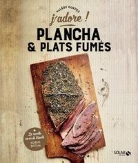 Valéry Guédes - Plancha & plats fumés.