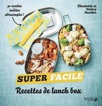 Valéry Guédes et Elisabeth Guedès - Recettes de lunch box.
