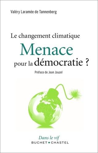 Menace pour la démocratie ?. Le changement climatique