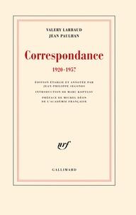 Valery Larbaud et Jean Paulhan - Correspondance 1920-1957.