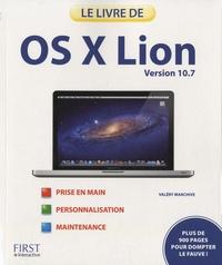 Valéry Marchive - Le livre d'OS X Lion - Version 10.7.