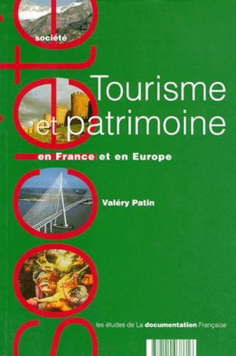 Valéry Patin - Tourisme et patrimoine en France et en Europe.