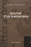 Valéry Piskounov - Journal d'un mercenaire.