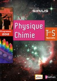 Valéry Prévost et Bernard Richoux - Physique-Chimie Tle S spécialité.