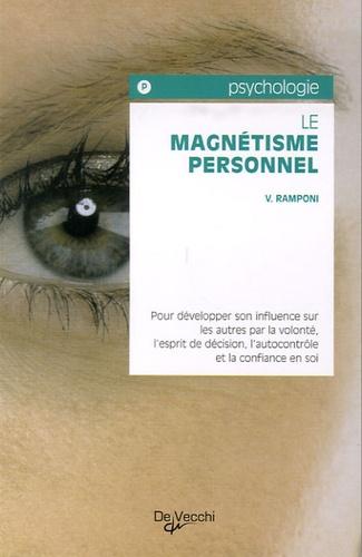 Valéry Ramponi - Le magnétisme personnel.