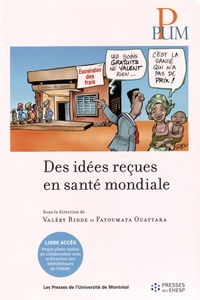 Valéry Ridde et Fatoumata Ouattara - Des idees recues en santé mondiale.
