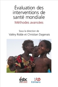Valéry Ridde et Christian Dagenais - Evaluation des interventions de santé mondiale - Méthodes avancées.