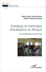 Valéry Ridde et Seni Kouanda - Pratiques et méthodes d'évaluation en Afrique.