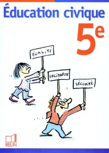 Valéry Zanghellini et  Collectif - Éducation civique, 5e.