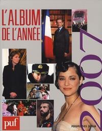 Valeurs Actuelles et  Spectacle du Monde - L'album de l'année 2007.