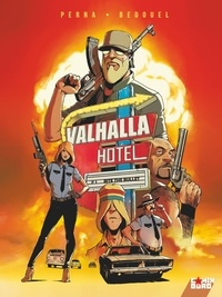 Pat Perna - Valhalla Hotel - Tome 01 - Bite the bullet.