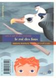 Valie Le Gall et Alex Cousseau - Le roi des fous ; La licorne invisible.