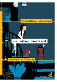Valie Le Gall et Alex Cousseau - Une Indienne dans la nuit.