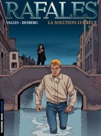 Vallès - Rafales Tome 4 : La solution Lucrèce.