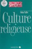 Vallet - Culture religieuse - Patrimoines spirituels, fonctions des croyances.