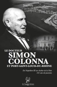 Valli José - Le docteur Colonna et Port-Saint-Louis-du-Rhône.