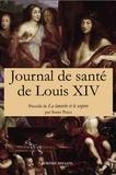 Vallot et  Daquin - Journal de la santé de Louis XIV.