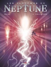 Les fantômes de Neptune Tome 3.pdf