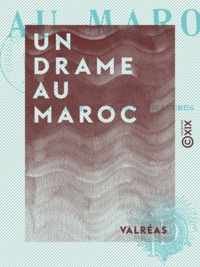 Valréas - Un drame au Maroc.