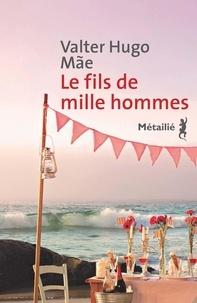 Valter Hugo Mãe - Le fils de mille hommes.