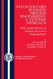 Value-Focused Business Process Engineering : a Systems Approach - with Applications to Human Resource Management.