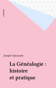 Valynseele - La généalogie - Histoire et pratique.