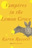 Vampires in the Lemon Grove - Stories.