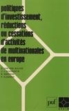 Van Den Bulcke - Politiques d'investissement, réductions ou associations d'activités de multinationales en Europe.