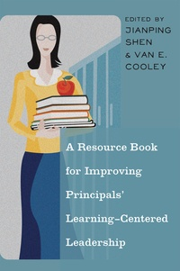 Van e. Cooley et Jianping Shen - A Resource Book for Improving Principals' Learning-Centered Leadership.