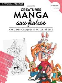 Van Huy Ta - Créatures manga aux feutres - Avec des calques à taille réelle.