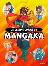 Van Huy Ta - Je dessine comme un mangaka.