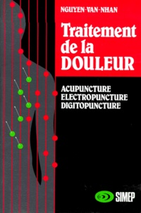 TRAITEMENT DE LA DOULEUR. Acupuncture chinoise, électropuncture, digitopuncture.pdf