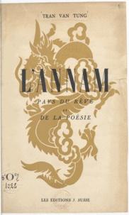 Van Tùng Trân et Paul Claudel - L'Annam - Pays du rêve et de la poésie.