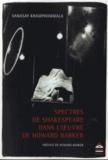 Vanasay Khamphommala - Spectres de Shakespeare dans l'oeuvre de Howard Barker.