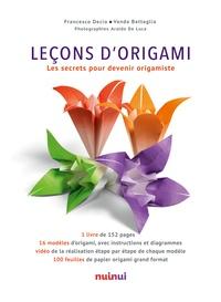 Vanda Battaglia et Francesco Decio - Leçons d'origami - Les secrets pour devenir origamiste.