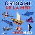 Vanda Battaglia et Pasquale D'Auria - Origami de la mer.