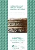 Vanda de Sá et Antónia Fialho Conde - Paisagens sonoras urbanas: História, Memória e Património.