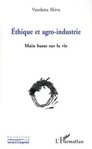 Vandana Shiva - Ethique et agro-industrie - Main basse sur la vie.