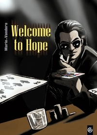 Vanders et  Marie - Welcome to Hope Tome 1 à 3 : .