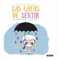 Vanesa Pérez-Sauquillo et Sara Sánchez - Las Gafas de sentir.
