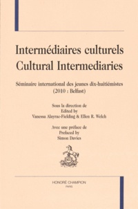 Vanessa Alayrac-Fielding et Ellen Welch - Intermédiaires culturels - Séminaire international des jeunes dix-huitiémistes (2010 : Belfast).