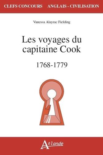 Vanessa Alayrac-Fielding - Les voyages du capitaine Cook (1768-1779).