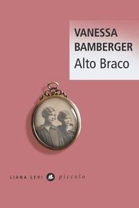 Vanessa Bamberger - Alto Braco.