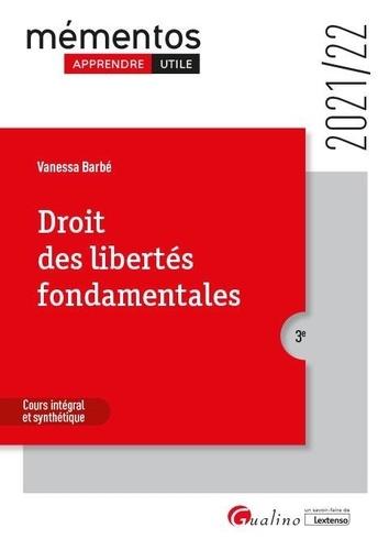 Droit des libertés fondamentales  Edition 2021-2022