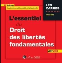 L'essentiel du droit des libertés fondamentales - Vanessa Barbé |