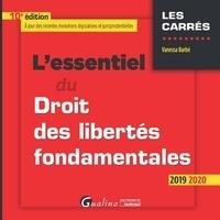 Vanessa Barbé - L'essentiel du droit des libertés fondamentales.