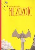 Vanessa Bazsalicza et Fabrice Giband - Mezozoïc.