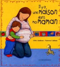 Vanessa Cabban et Giles Andreae - Il y a une maison dans ma maman.